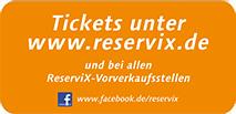 Tickets unter www.reservix.de